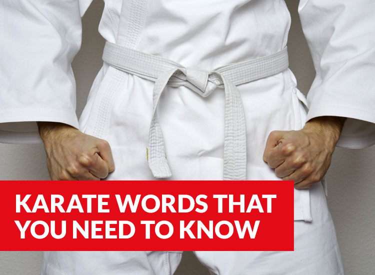 21 Japanese Words You Absolutely Need To Know For Karate